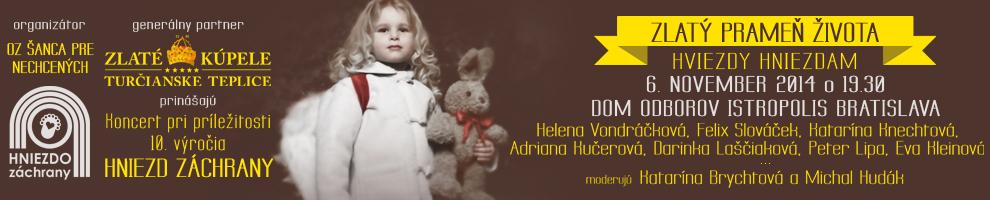 picture Zlatý prameň života - koncert Hviezdy Hniezdam