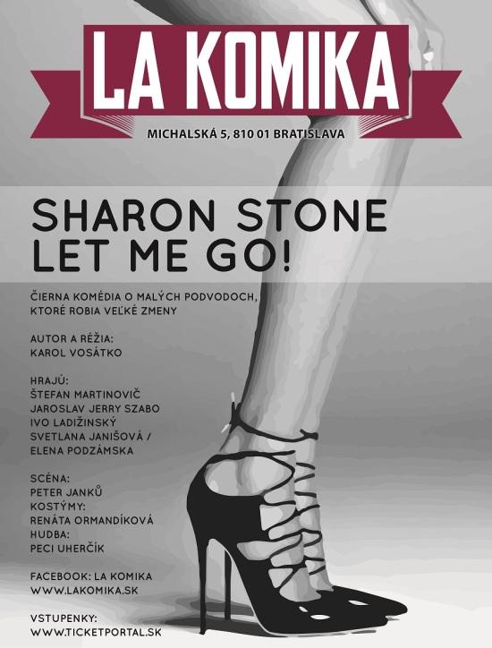 picture Sharon Stone Let Me Go (rýchlokurz ojebov)
