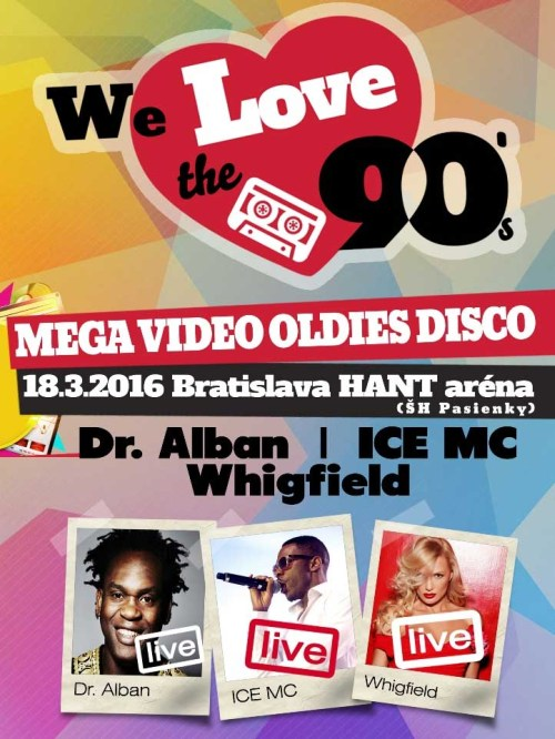 picture We Love The 90´s, Dr. Alban, ICE MC, Whigfield