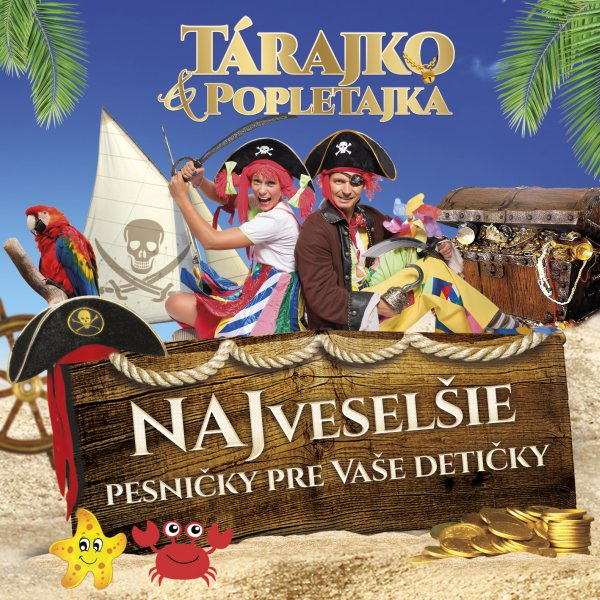 picture Tárajko a Popletajka - Z ROZPRÁVKY DO ROZPRÁVKY