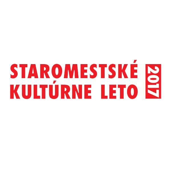 STAROMESTSKÉ KULTÚRNE LETO 2017