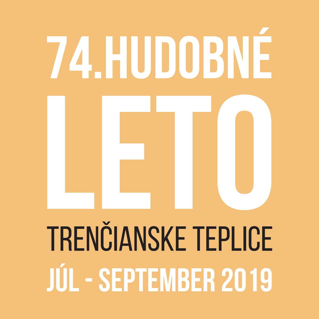 74. Hudobné leto Trenčianske Teplice