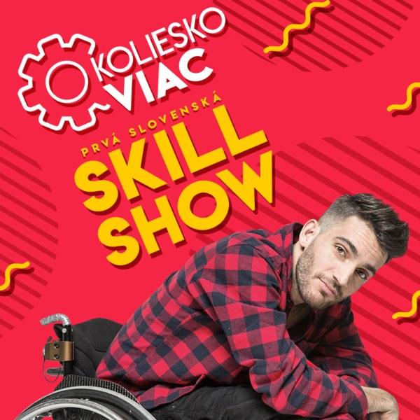 O koliesko viac - Prvá slovenská skillshow