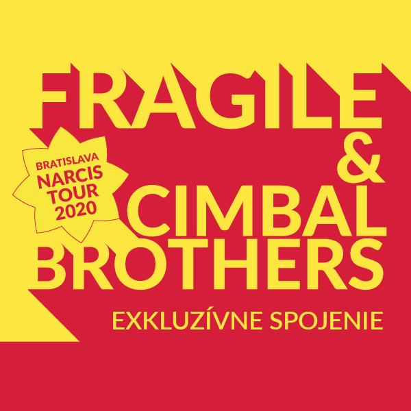 FRAGILE - Bratislava Narcis Tour 2020