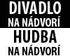 Divadlo na nádvorí / Hudba na nádvorí