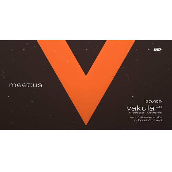 Meet:Us with Vakula