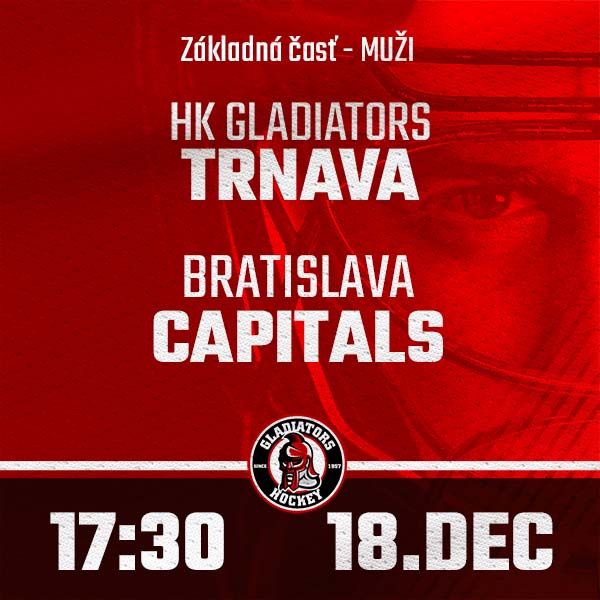 HK GLADIATORS Trnava - BRATISLAVA Capitals (1.HL)