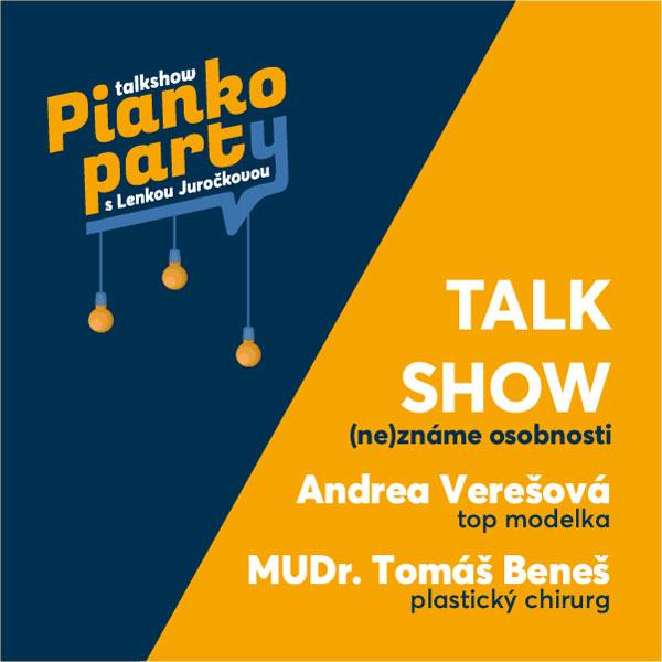 Pianko Párty-Talk Show s Verešovou a Mudr. Benešom