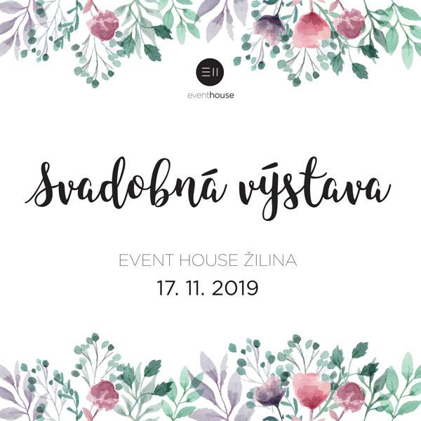 Svadobná výstava Event House Žilina