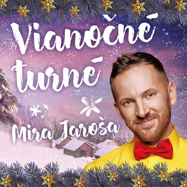 Vianočné turné Mira Jaroša