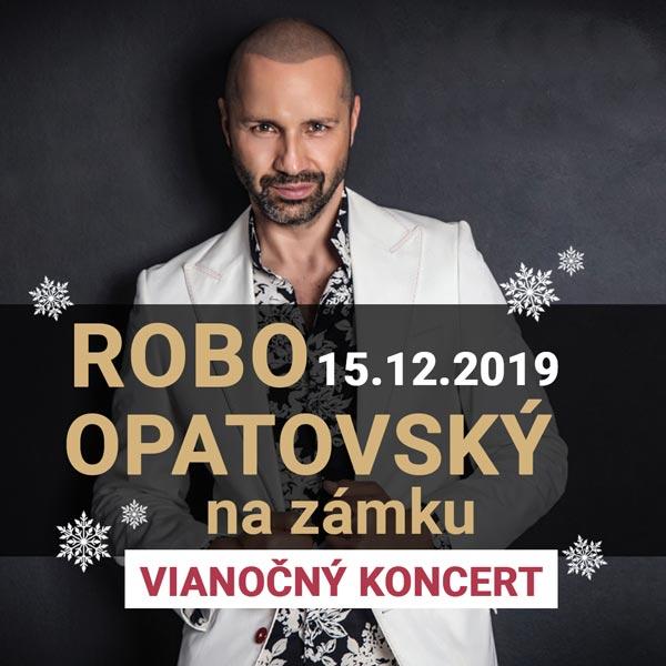 Vianočný koncert -  ROBO OPATOVSKÝ na zámku