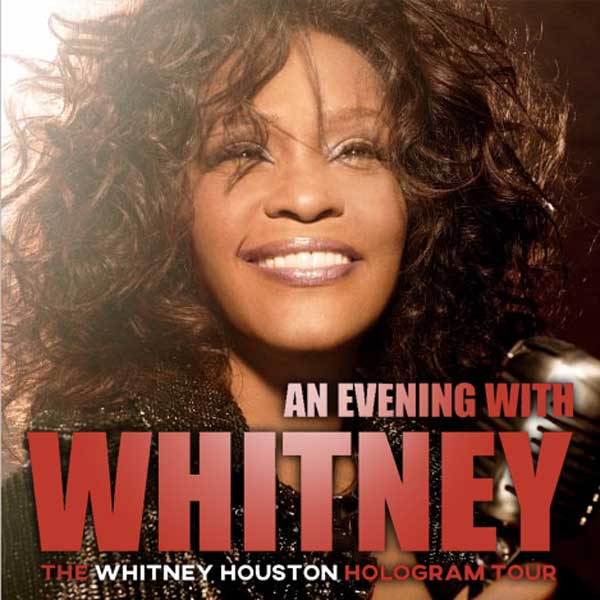 The Whitney Houston Hologram Tour!