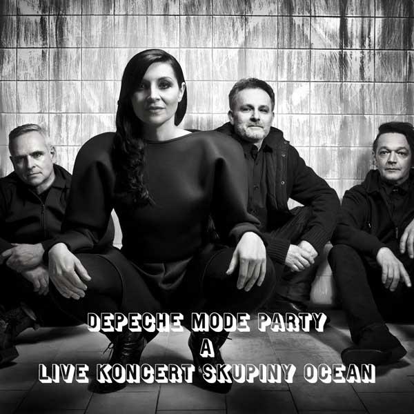 Depeche Mode party a live koncert skupiny OCEAN