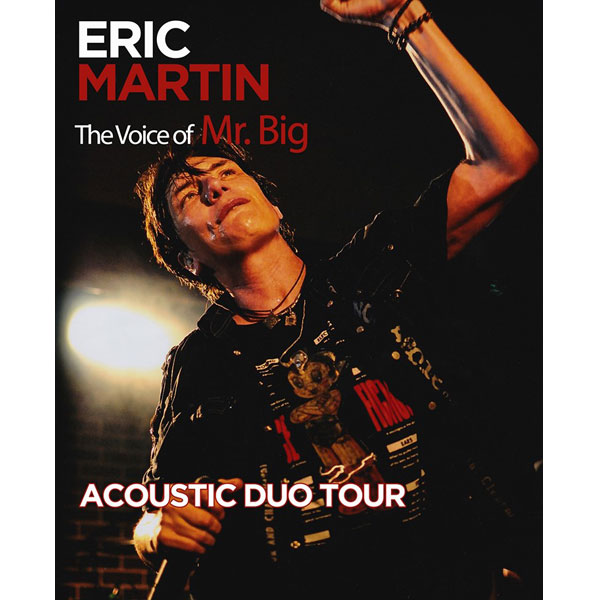 Eric Martin – The voice of Mr.Big ( USA)