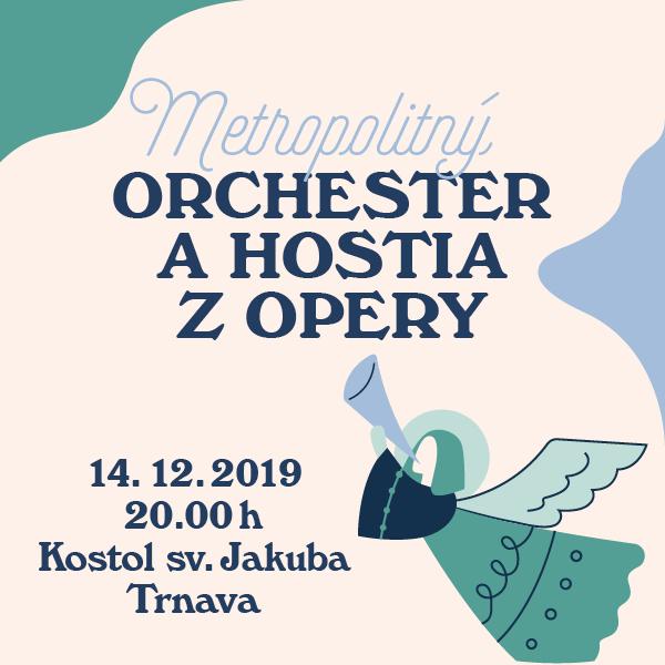 Metropolitný orchester a hostia z opery