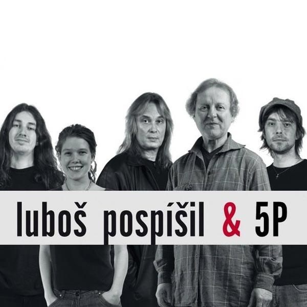 Luboš Pospíšil & 5P