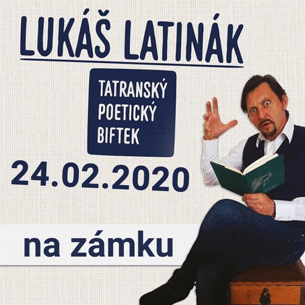 LUKÁŠ LATINÁK –Tatranský poetický biftek na zámku