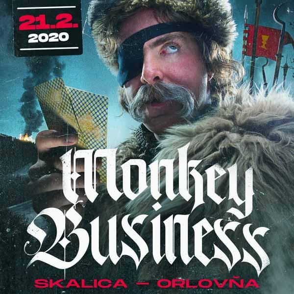 MONKEY BUSINESS v Skalici