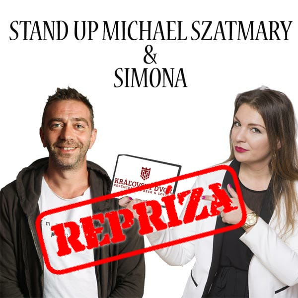 STAND UP MICHAEL SZATMARY & SIMONA
