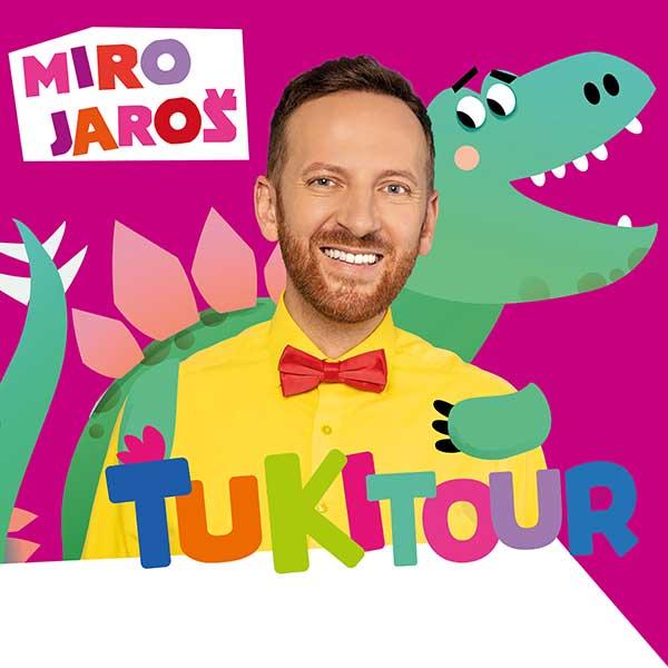 Miro Jaroš-ŤUKI TOUR 2020