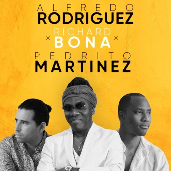 Richard Bona-A.Rodriguez with P.Martinez