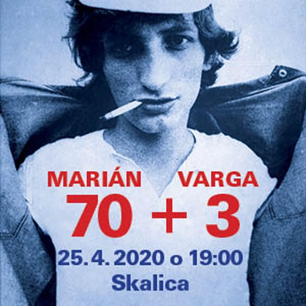 Marián Varga  70 + 3  Spomienkový koncert