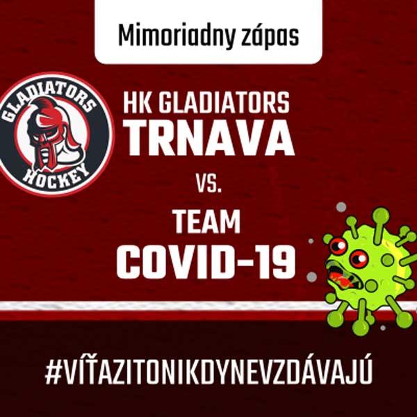 HK Trnava vs. team Covid - 19
