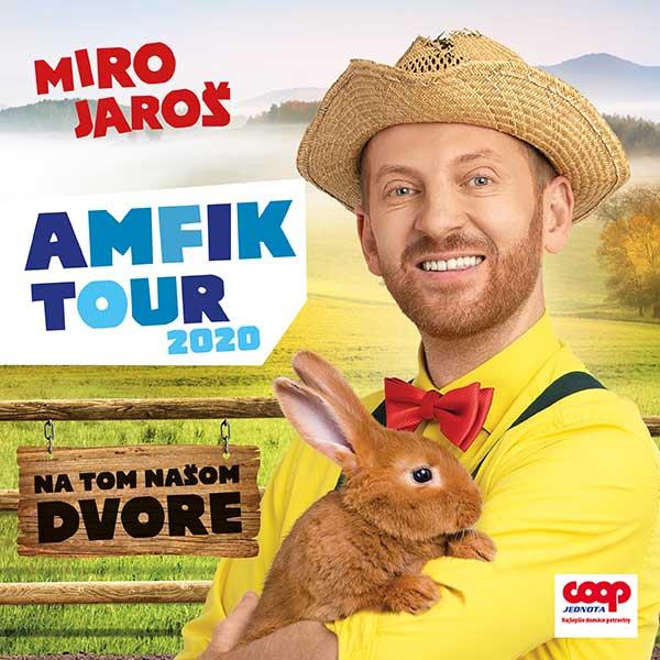 Miro Jaroš-Amfik Tour 2020-Na tom našom dvore