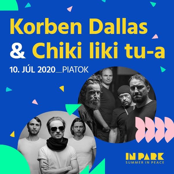 KORBEN DALLAS & CHIKI LIKI TU-A V InParku.
