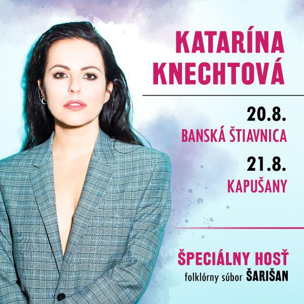 Katarína Knechtová + špeciálny hosť f.s. Šarišan