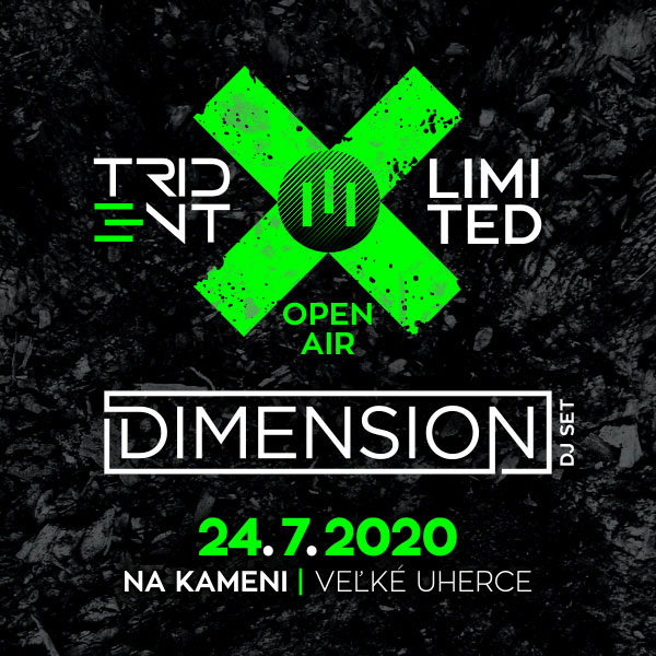 TRIDENT LIMITED OPEN AIR /w Dimension