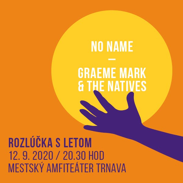 Rozlúčka s letom - No Name a Graeme Mark