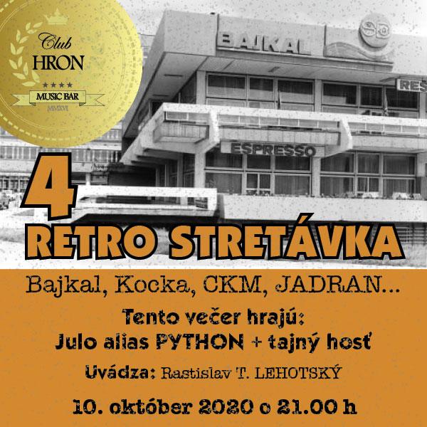 4.RETRO STRETÁVKA – Bajkal, Kocka, CKM