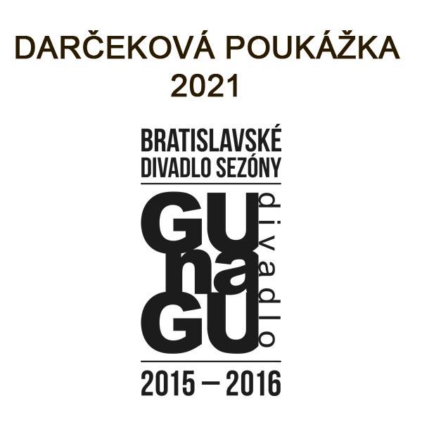 Divadlo GUnaGU - Darčeková poukážka 2021