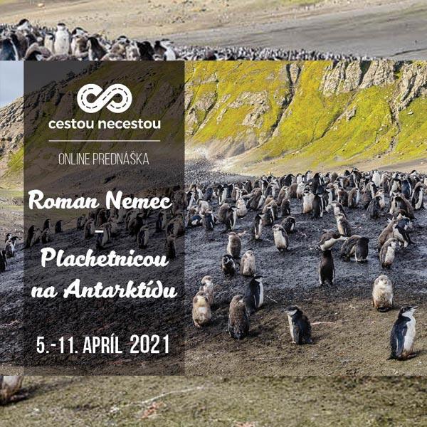 Cestou necestou: Roman Nemec - Antarktída