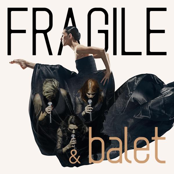 Fragile a Balet