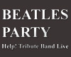 BEATLES PARTY Help! Tribute Band Live