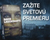 Stieg Larsson: Millennium, zažite svetovú premiéru