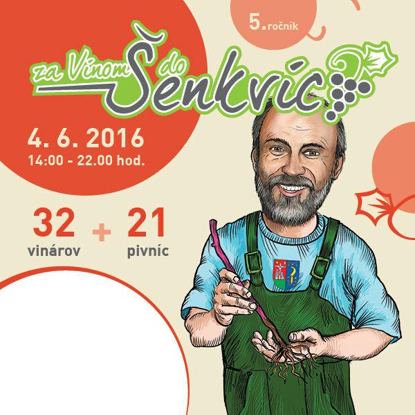 ZA VÍNOM DO ŠENKVÍC - 5. ročník