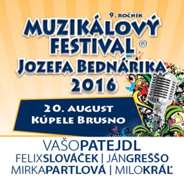 Muzikálový festival J. Bednárika 2016 - 9. ročník