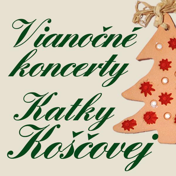 Vianočný koncert Katky Koščovej