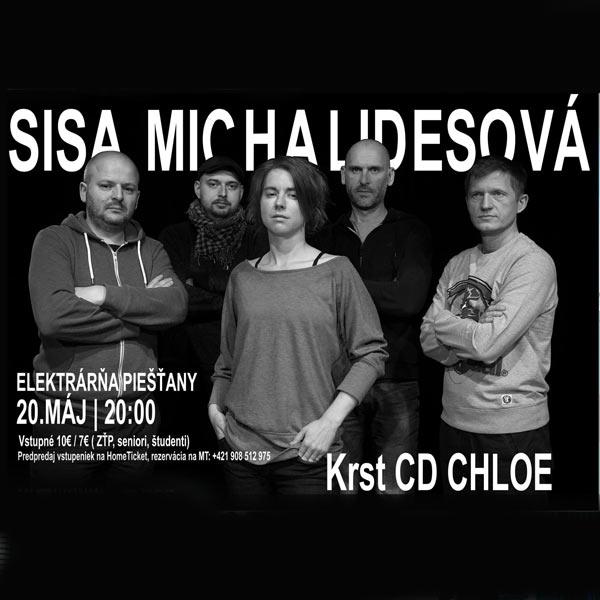 SISA MICHALIDESOVÁ - CHLOE Koncert a krst CD