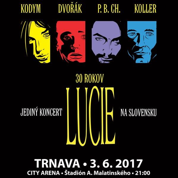 LUCIE - JEDINÝ KONCERT NA SLOVENSKU V ROKU 2017
