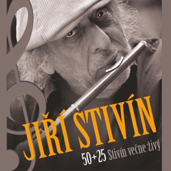 Jiří Stivín - Stivín večne živý - 50+25