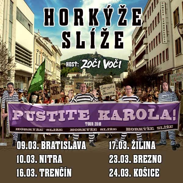 Pustite Karola – Horkýže Slíže tour 2018