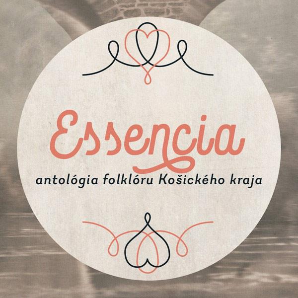 ESSENCIA – Antológia folklóru Košického kraja