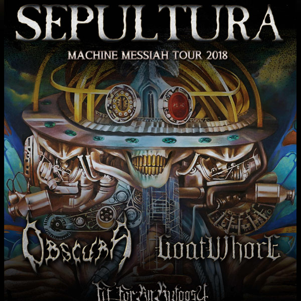 SEPULTURA (BRA) + OBSCURA (GER) + GOATWHORE (USA)