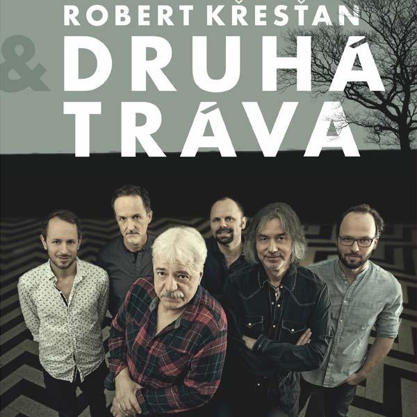 ROBERT KŘESŤAN & DRUHÁ TRÁVA