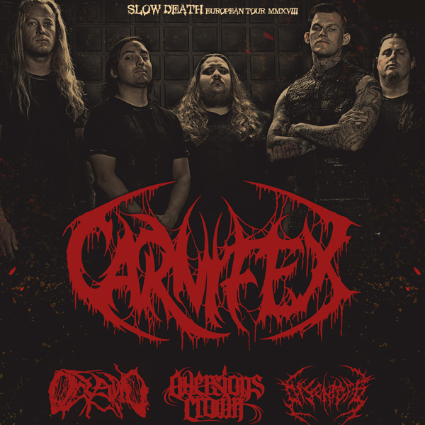 CARNIFEX + OCEANO + AVERSIONS CROWN + DISENTOMB