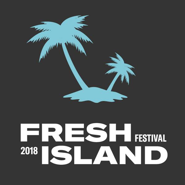 FRESH ISLAND FESTIVAL 2018